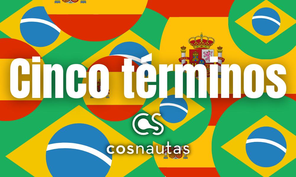 Cinco términos del Libro Rojo que tienen una acepción específicamente brasileña