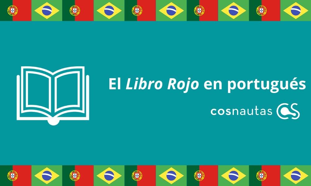 El <i>Libro Rojo</i> en portugués