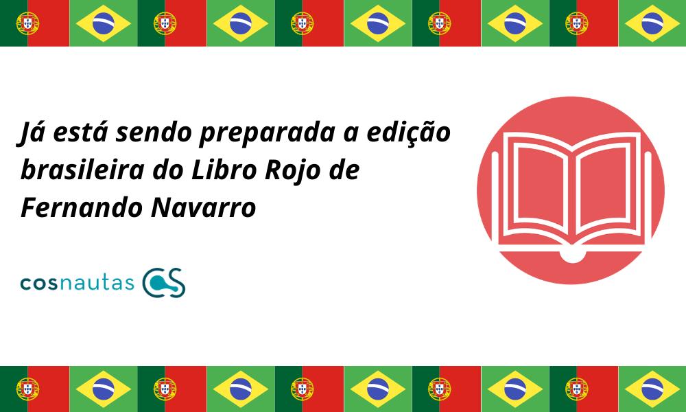 Já está sendo preparada a edição brasileira do <i>Libro Rojo</i> de Fernando Navarro